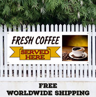 Banner Vinyl FRESH COFFEE Served Here Advertising Sign Flag Roasted Drink
