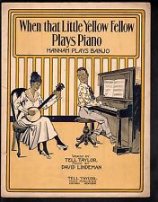 When That Little Yellow Fellow Plays Piano Hannah Plays Banjo Lg Fmt Sheet Music