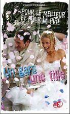 DVD Un Gars,Une Fille  Pour le meilleur et pour le Pire NEUF sous cellophane
