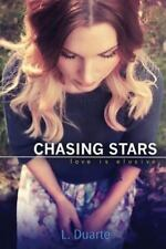 Chasing Stars by L Duarte (2013, Paperback)