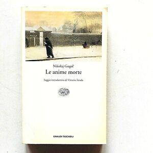 Nikolaj Gogol Le anime morte Einaudi Tascabili 1994 traduzione Agostino Villa