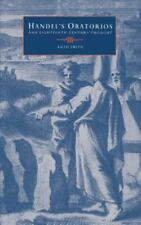 Handel's Oratorios and Eighteenth-Century Thought by Ruth Smith (1995,...