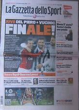 LA GAZZETTA DELLO SPORT=DEL PIERO+VUCINIC FINALE!=JUVENTUS-MILAN 2-2
