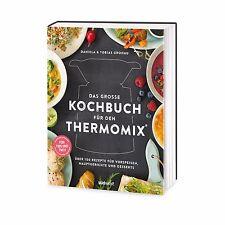 DAS GROSSE KOCHBUCH FÜR DEN THERMOMIX ® | GRONAU | Über 100 Rezepte - TM5 & TM31