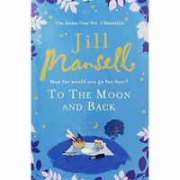 Very Good, To the Moon and Back, Mansell  Jill, Hardcover