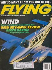 Flying Magazine (Mar 1994) (Fuel Starvation, Used Skyhawks, Beech 58 Baron)