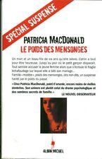 Livre le poids des mensonges Patricia Macdonald  book