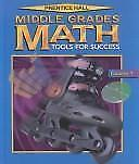 Middle Grade Math Tools for Success, Course 3: Preparing for Algebra And Geometr