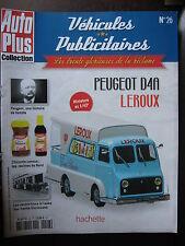 FASCICULE  26 AUTO PLUS  VEHICULES PUBLICITAIRES PEUGEOT D4A LEROUX CHICOREE