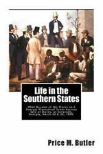 Life in the Southern States : What Became of the Slaves on A Georgia...