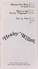 Lovely Fragrance, Blessed Art Thou O Lord, Fair in Face by Healey Willan
