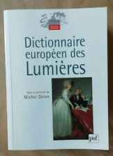 Dictionnaire Européen Des Lumières Michel DELON éd Puf 2007