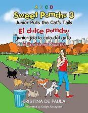 Sweet Pomchu Junior Pulls the Cat's Tails 3 : El Dulce Pomchu Junior Jala la...