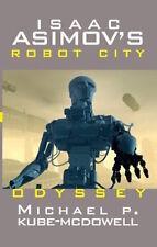 ISAAC ASIMOV'S _ ROBOT CITY _ ODYSSEY_ M P KUBE-McDOWELL _ PAPERBACK _ BRAND NEW