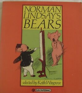 Norman Lindsay's Bears selected by Keith Wingrove sc 1983