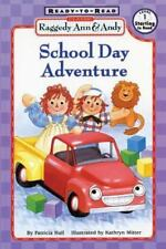 Raggedy Ann and Andy: School Day Adventure