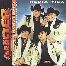 Caracter Norteno : Media Vida CD