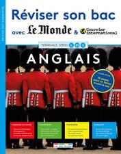 Réviser son Bac avec le Monde ANGLAIS Terminale séries L ES S