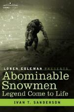 Abominable Snowmen, Legend Come To Life