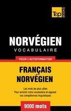 Vocabulaire Francais-Norvegien Pour l'Autoformation - 9000 Mots by Andrey...