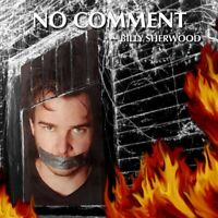 Billy Sherwood - No Comment (2003)  CD  NEW/SEALED  SPEEDYPOST
