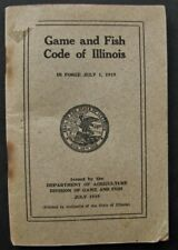Rare 1919 Game and Fish Code Book of Illinois