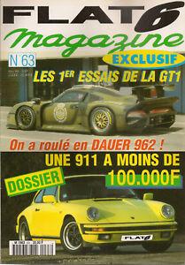 FLAT 6 63 PORSCHE GT1, DAUER 962 LM 730CH POUR 1080KG ESSAI GT1 911 S 2.4 TARGA