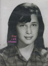 DVD - Flor En Otomi NEW Un Documental De Luisa Riley FAST SHIPPING !