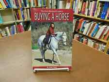 Buying a Horse care training guide Horse Illustrated Ward