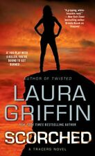 Scorched (Tracers) by Laura Griffin