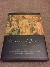 STORIES OF JESUS FROM TEXT OF MESSAGE By Peterson Eugene H - Hardcover Like NEW