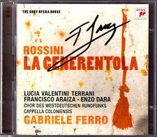 Francisco ARAIZA Signiert ROSSINI: LA CENERENTOLA Terrani Ezo Dara FERRO 2CD