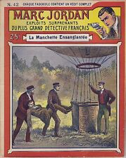 FASCICULE MARC JORDAN N°42 PLUS GRAND DETECTIVE FRANCAIS E. YRONDY