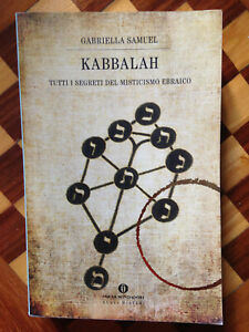 Kabbalah. Tutti i segreti del misticismo ebraico libro di Gabriella Samuel