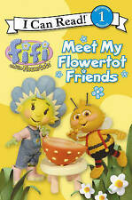Fifi and the Flowertots - Meet My Flowertot Friends: I Can Read! 1, Unstated, Ne