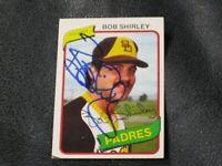 Bob Shirley Autographed Baseball Card