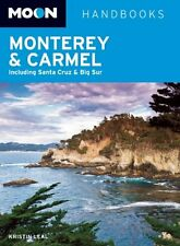 Moon Monterey & Carmel: Including Santa Cruz & Big Sur (Moon Handbooks) by Krist