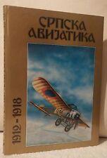 SERBIAN AVIATION 1912 - 1918