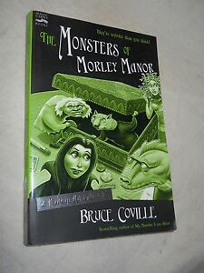 The Monsters of Morley Manor - a Madcap Adventure by Bruce Coville (2003, Paperb