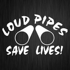 Loud Pipes Save Lives Sticker Vinyl Car Decal 205mm x 130mm