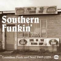 Southern Funkin': Louisiana Funk And Soul 1967-1979 (CDBGPD 168)