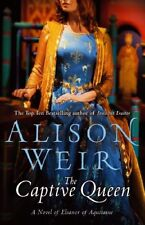 The Captive Queen,Alison Weir