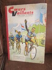 COEURS VAILLANTS Album éditeur n°4 - n°27 à 38 de 1958. Couverture vélo