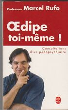 Marcel Rufo - Oedipe toi-même. pédopsychiatrie . bon état .  poche .15/10