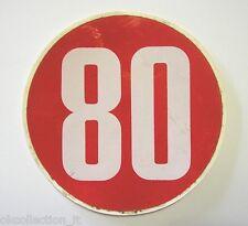 VECCHIO ADESIVO AUTO / Old Car Sticker LIMITE DI VELOCITA' 80 KM/H (cm 11,5)