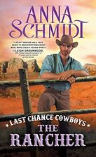 Last Chance Cowboys: The Rancher (Where the Trail Ends)
