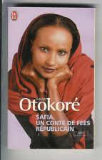 """Safia Otokoré : Safia, un conte de fées républicain """" Editions J'ai Lu """""""