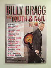 BILLY BRAGG 2014 Australian Tour Poster A2 Tooth & Nail Includes BYRON BAY **NEW