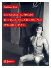 The Russians Are Coming by Andreas Fux (1993, Hardcover) Art Nude- Gay NEW