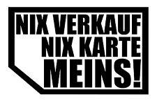 2x NIX VERKAUF NIX KARTE MEINS! autoscheibe Aufkleber Auto JDM OEM Fun xx Tuning